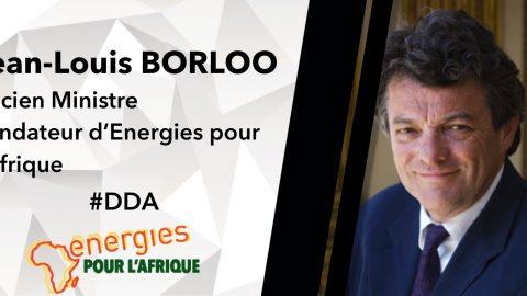 #DDA 12/18 JUIN 2015 – Jean-Louis BORLOO, Ancien Ministre et Fondateur d'Energies pour l'Afrique