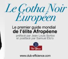 Le Gotha Noir d'Europe, ou comment repousser les limites de l'excellence!