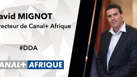 #DDA 20 JUIN 2014 – David MIGNOT, Directeur de Canal+ Afrique