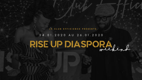 RISE UP DIASPORA WEEK-END DU 24 au 26 JANVIER 2020